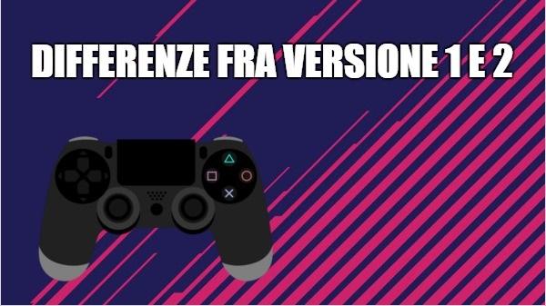 differenze-fra-controller-V1-V2-PS4