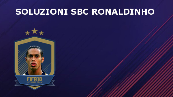 Soluzioni alla SBC per ottenere la carta di Ronaldinho Icona PRIME in FUT 18