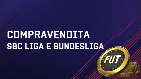 Compravendita per guadagnare crediti con le SBC campionati di Liga e Bundesliga