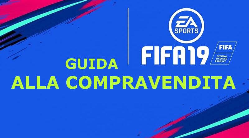 Guida alla compravendita di base su FIFA 19