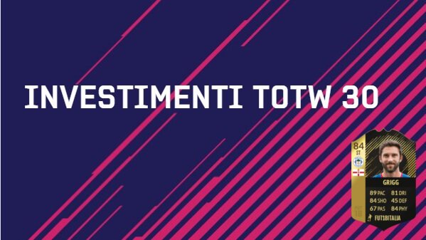 Investimenti sul Team of the Week 30