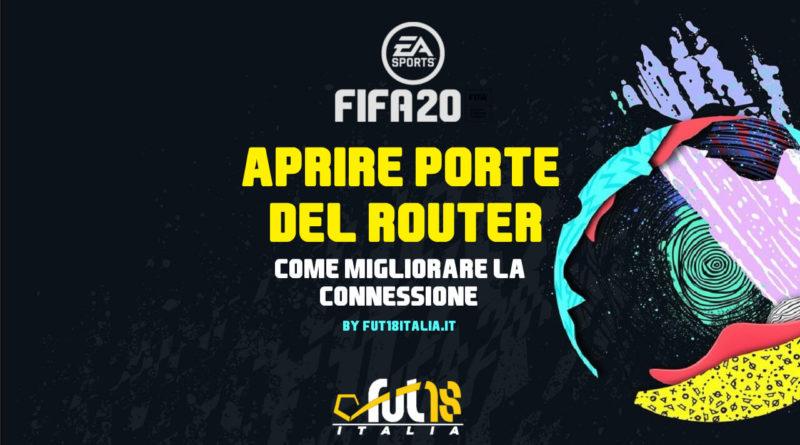 FIFA 20 - Come aprire le porte del router