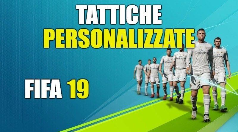 FIFA 19, Dynamic Tactics e Game Plan, tutto sulle nuove tattiche personalizzate