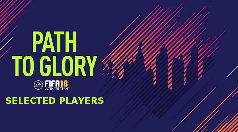 Path to Glory selected players FIFA 18, per la FIFA World Cup