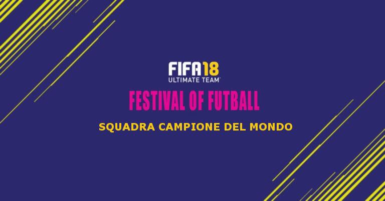 La squadra Campione del Mondo del Festival of FUTball su FUT