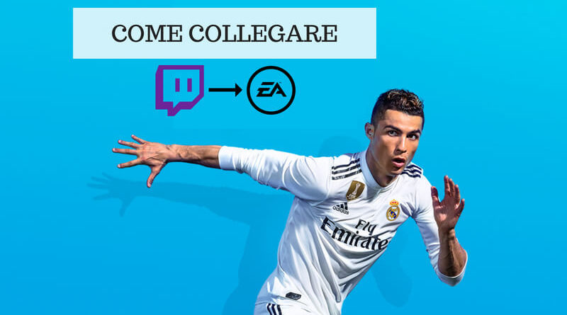 Come collegare l'account EA Sports a Twitch