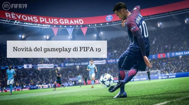 FIFA 19, dal 24 luglio le novità sul gameplay di FIFA 19