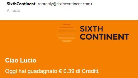 Prova via mail del guadagno di crediti giornalieri da SixthContinent