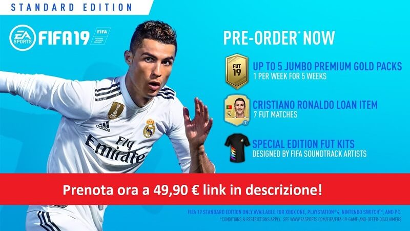 Prenota ora FIFA 19 standard edition a 49 euro su Amazon