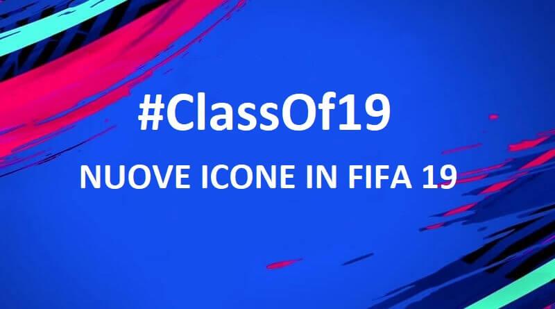 #ClassOf19, così vengono annunciate le nuove icone in FIFA 19, una ogni ora
