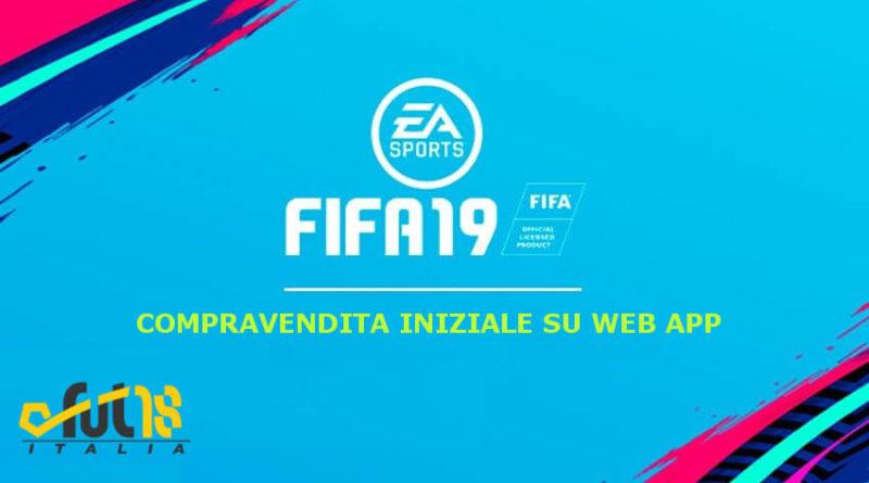 Compravendita iniziale con l'accesso anticipato alla Web App di FIFA 19 dal 19 settembre