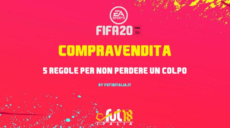 FIFA 20 compravendita - 5 regole importanti