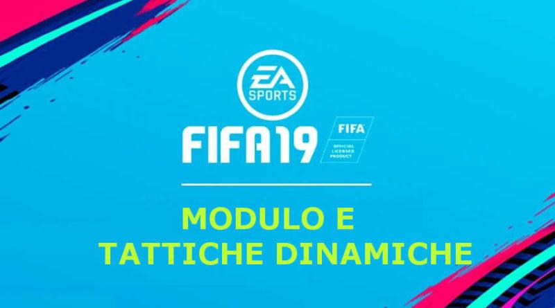 FIFA 19 guida all'impostazione del modulo e delle tattiche dinamiche