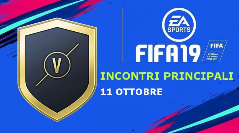 Prediction sfida incontri principali del 11 ottobre su FIFA 19