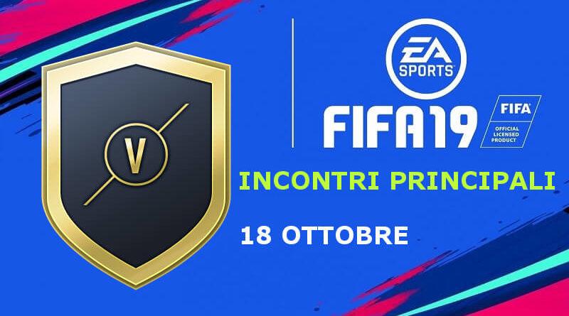 SBC incontri principali del 18 ottobre in FIFA 19SBC incontri principali del 18 ottobre in FIFA 19
