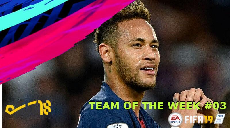 Neymar Jr protagonista nel TOTW 3 in FIFA 19