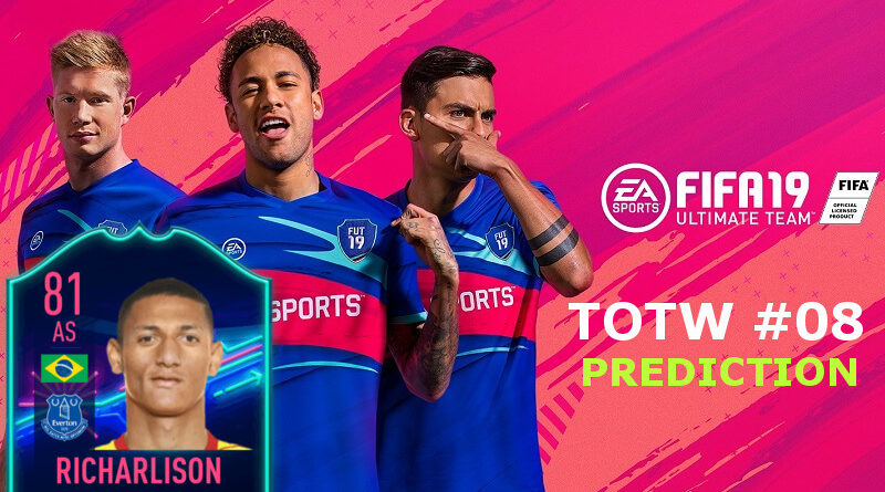 TOTW 8 prediction in FIFA 19
