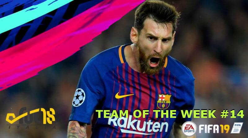 Leo messi protagonista del TOTW 14 in FIFA 19