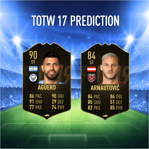 TOTW 17 prediction - Aguero ed Arnautovic