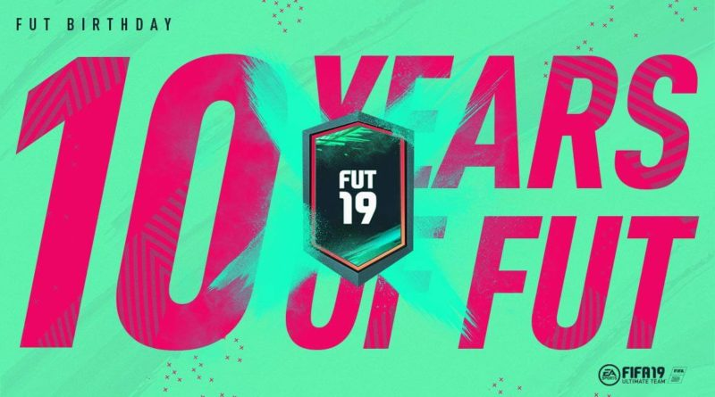 FIFA 19 - 10 years of FUT - 10° FUT Birthday
