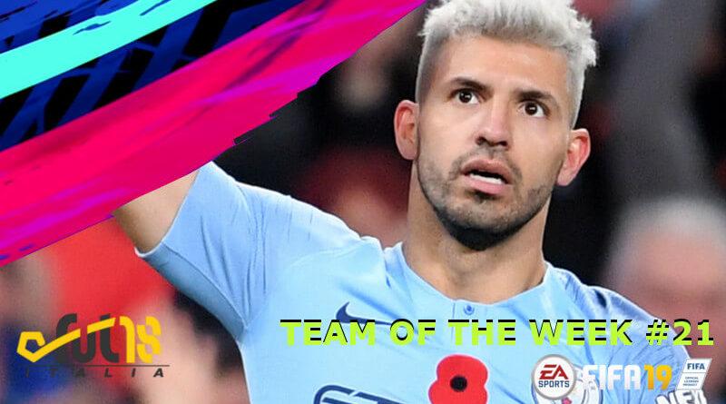 El Kun Aguero protagonista del TOTW 21 in FIFA 19