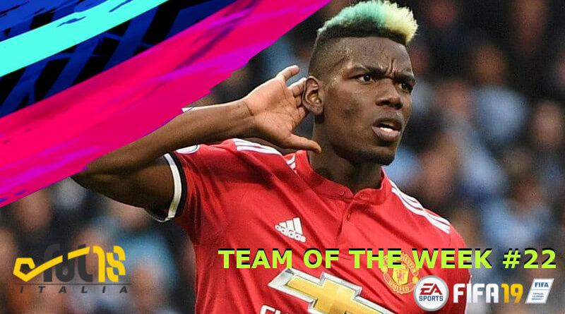 Paul Pogba nel TOTW 22 in FIFA 19