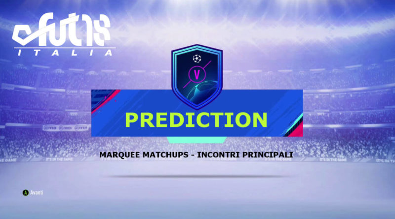 Prediction SBC UEFA marquee matchups