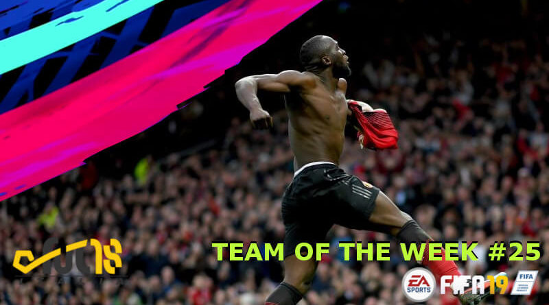 Team of the Week 25 in FIFA 19