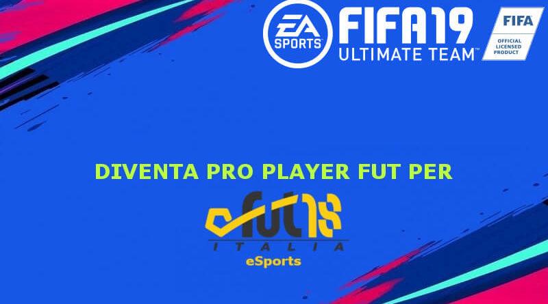 Candidati per diventare PRO Player FUT per FUT18italia eSports