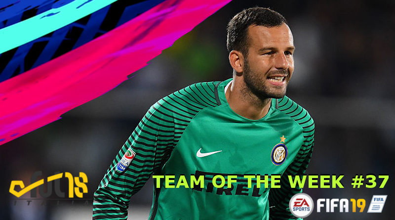 FIFA 19 Handanovic protagonista del TOTW 37
