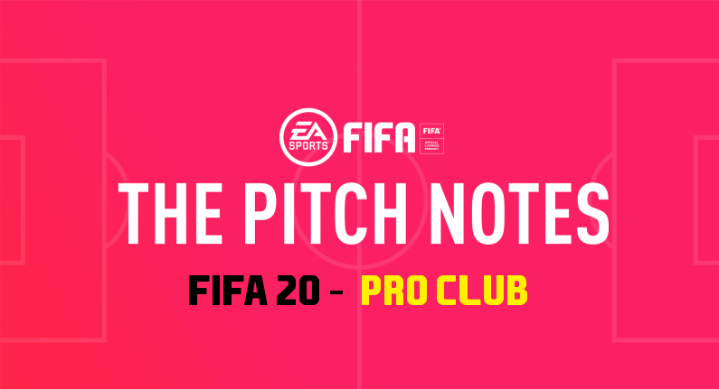 FIFA 20 PRO Club Pitch notes
