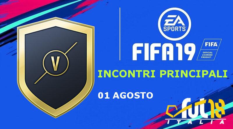 FIFA 19 - SCR incontri principali del 1 agosto