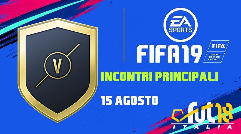 SCR incontri principali del 15 agosto in FIFA 19