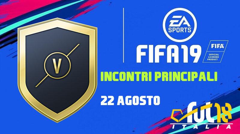 SCR incontri principali del 22 agosto in FIFA 19