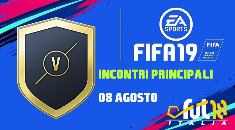 SCR incontri principali dell'8 agosto - FIFA 19