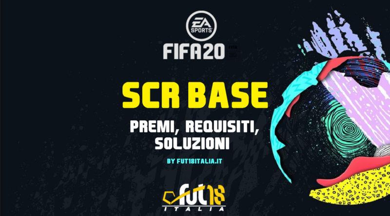 FIFA 20 SCR base: premi, requisiti e soluzioni