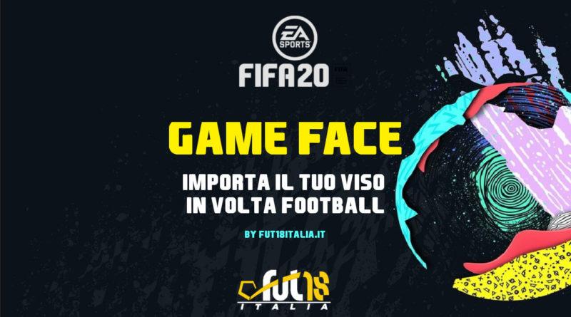 FIFA 20 Volta Football - Come importare il Game Face