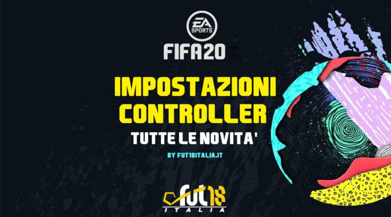 FIFA 20 - Le nuove impostazioni del controller