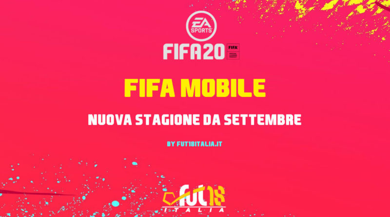 FIFA Mobile 2020 - Nuova stagione in arrivo da settembre