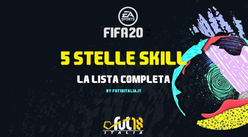 FIFA 20, lista completa dei giocatori con 5 stelle skill