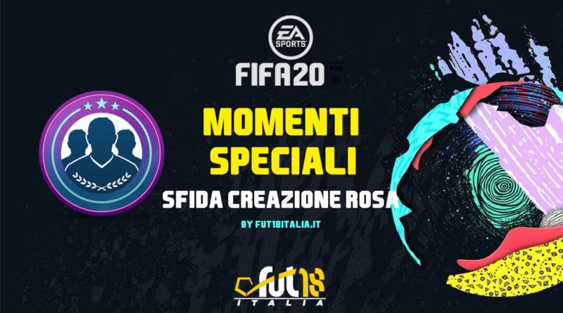 FIFA 20 - sfida creazione rosa momenti speciali