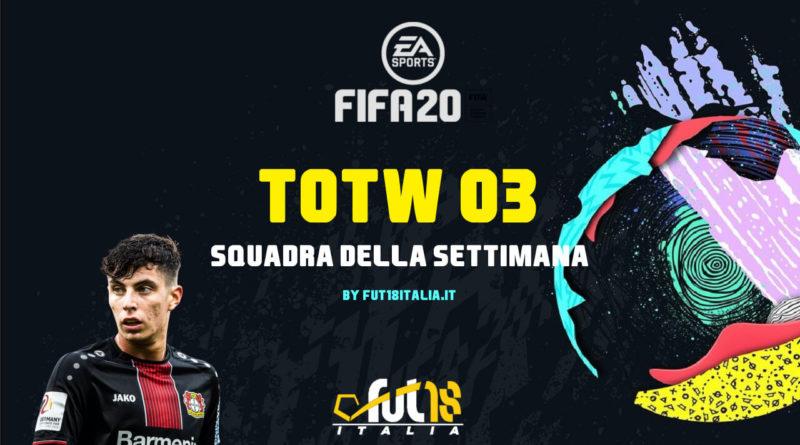FIFA 20 TOTW 03, Squadra della Settimana