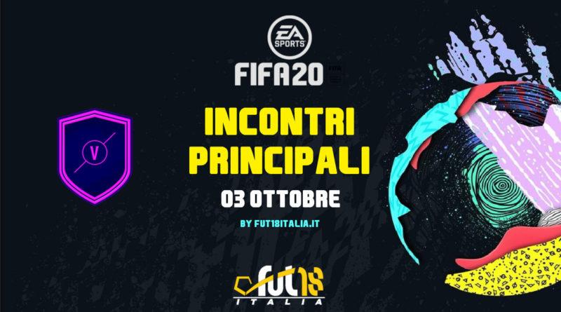 FIFA 20 - SCR incontri principali del 3 ottobre