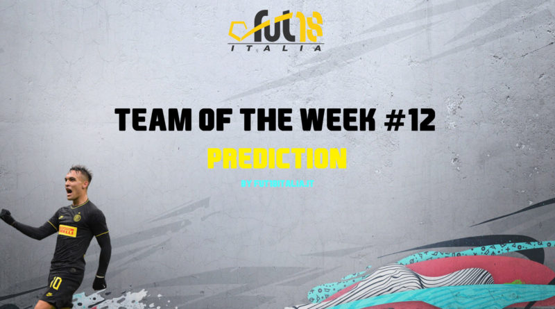 FIFA 20: Team of the Week 12 prediction