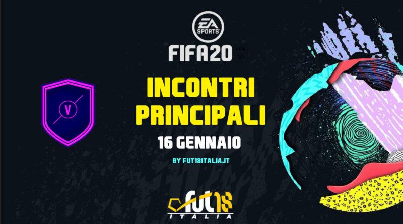 FIFA 20: sfida creazione rosa incontri principali del 16 gennaio