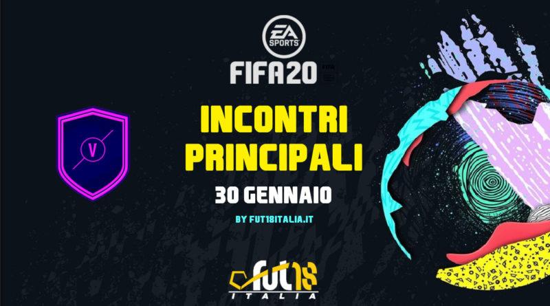 FIFA 20: SCR incontri principali del 30 gennaio