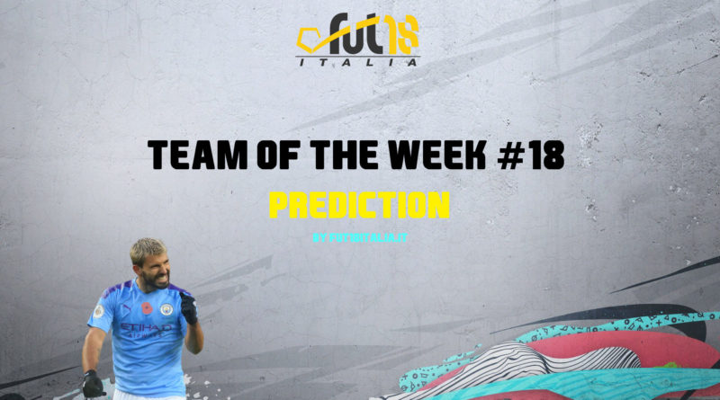FIFA 20: Team of the Week 18 prediction