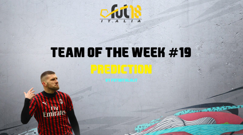 FIFA 20: Team of the Week 19 prediction
