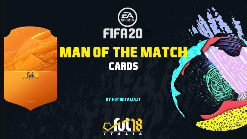 FIFA 20: cards Man of the Match