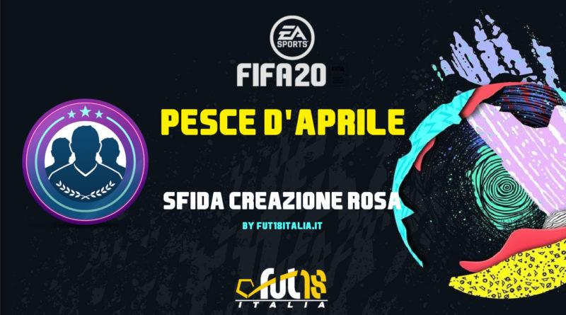FIFA 20: Sfida creazione rosa pesce d'aprile